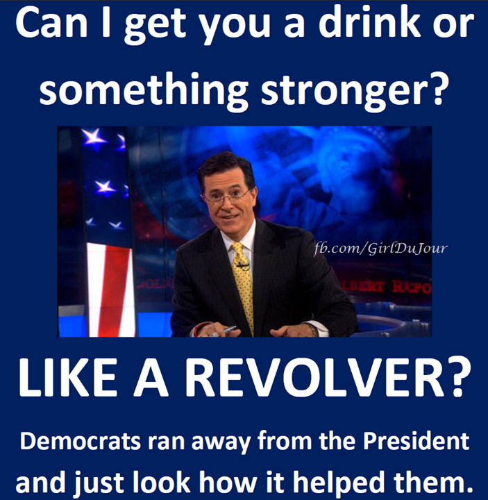 Can I get you a drink or something stronger like a revolver Stephen Colbert Girl Du Jour