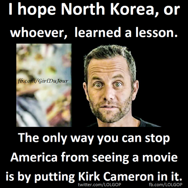 Only way to stop Americans from seeing movies is Kirk Cameron LOLGOP Girl Du Jour