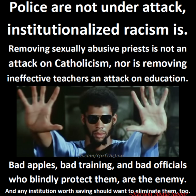 Police are not under attack institutionalized racism is Kareem Abdul Jabbar Girl Du Jour